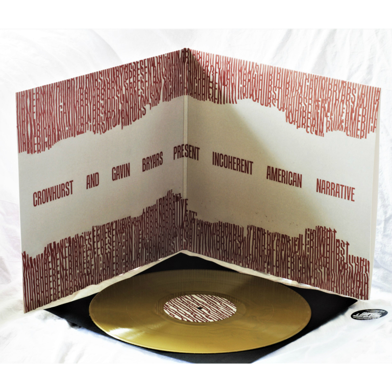 Crowhurst - Crowhurst and Gavin Bryars present Incoherent American Narrative Vinyl Gatefold LP     Gold